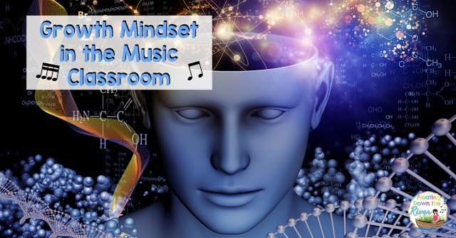 Growth Mindset in the Music Classroom