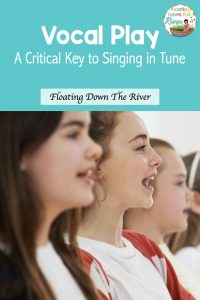 Vocal Play for Singing in Tune